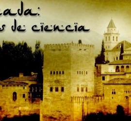 """La imagen muestra la Alhambra de Granada y unas letras con tipografía árabe que dicen """"Granada, mil años de ciencia"""""""