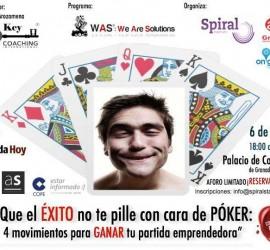 """Cartel del evento """"Que el ÉXITO no te pille con cara de PÓKER: 4 movimientos inteligentes para GANAR tu partida emprendedora"""" que se celebra en Granada"""
